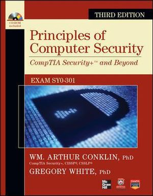 Cover of Principles of Computer Security CompTIA Security+ and Beyond (Exam SY0-301), Third Edition