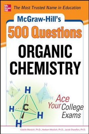 Cover of McGraw-Hill's 500 Organic Chemistry Questions: Ace Your College Exams