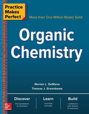 Cover of Practice Makes Perfect: Organic Chemistry