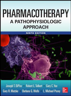 Cover of Pharmacotherapy A Pathophysiologic Approach 9/E
