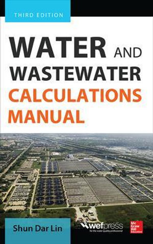 Cover of Water and Wastewater Calculations Manual, Third Edition