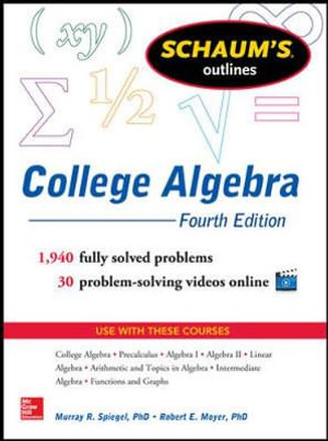 Cover of Schaum's Outline of College Algebra, 4th Edition