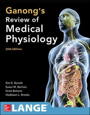 Cover of Ganong's Review of Medical Physiology 25th Edition