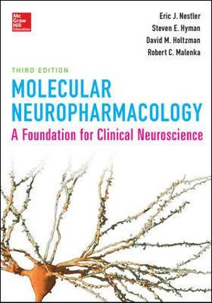Cover of Molecular Neuropharmacology: A Foundation for Clinical Neuroscience, Third Edition