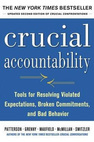 Cover of Crucial Accountability: Tools for Resolving Violated Expectations, Broken Commitments, and Bad Behavior, Second Edition ( Paperback)