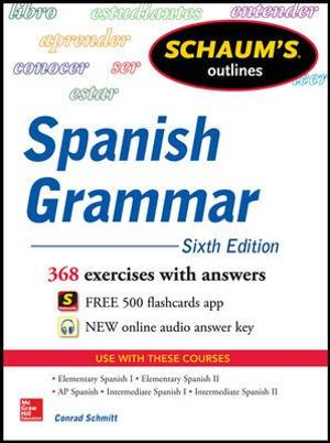 Cover of Schaum's Outline of Spanish Grammar, 6th Edition