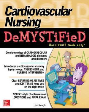 Cover of Cardiovascular Nursing Demystified