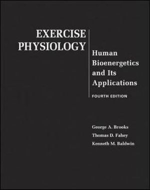Cover of Exercise Physiology: Human Bioenergetics and Its Applications