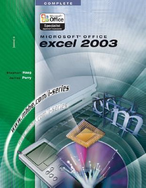Cover of The I-Series Microsoft Office Excel 2003 Complete