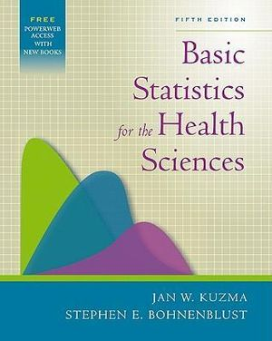 Cover of Basic Statistics for the Health Sciences