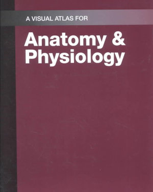 Cover of Visual Atlas for Anatomy and Physiology