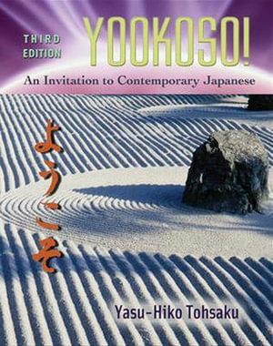 Cover of Yookoso! Invitation to Contemporary Japanese Student Edition with Online Learning Center Bind-In Card