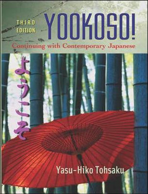 Cover of Yookoso! Continuing with Contemporary Japanese Student Edition with Online Learning Center Bind-In Card