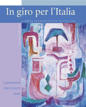 Cover of In Giro Per L'Italia Student Edition with Online Learning Center Bind-in Card