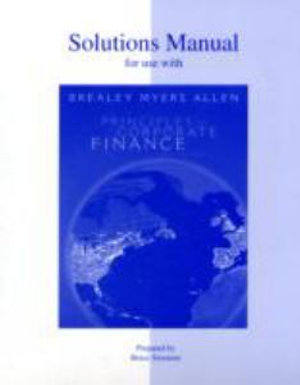 Cover of Solutions Manual to Accompany Principles of Corporate Finance