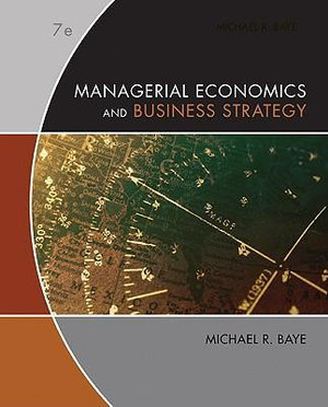 Cover of Managerial Economics & Business Strategy