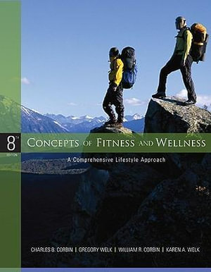 Cover of Concepts of Fitness and Wellness: A Comprehensive Lifestyle Approach