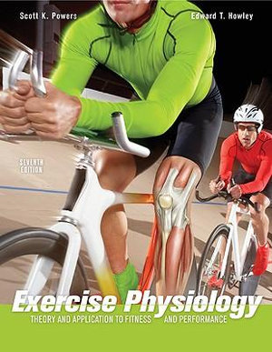 Cover of Exercise Physiology: Theory and Application to Fitness and Performance