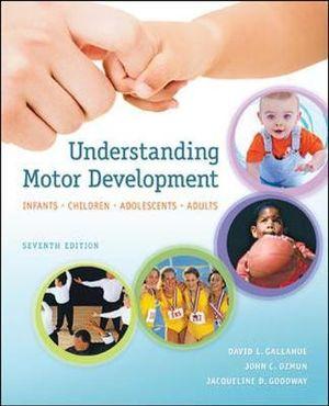 Cover of Understanding Motor Development: Infants, Children, Adolescents, Adults