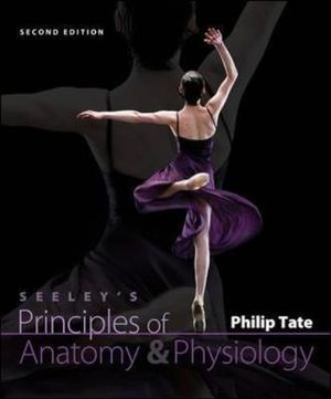 Cover of Seeley's Principles of Anatomy and Physiology