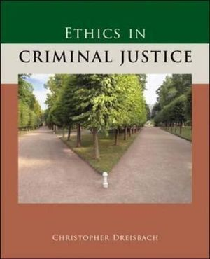 Cover of Ethics in Criminal Justice