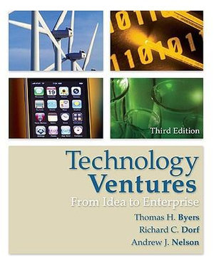 Cover of Technology Ventures: From Idea to Enterprise