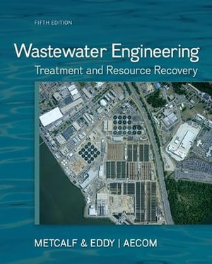 Cover of Wastewater Engineering: Treatment and Resource Recovery