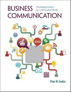 Cover of Business Communication: Developing Leaders for a Networked World