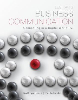 Cover of Lesikar's Business Communication: Connecting in a Digital World