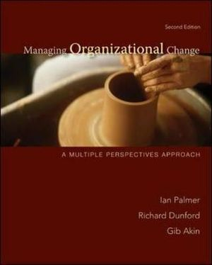 Cover of Managing Organizational Change:  A Multiple Perspectives Approach