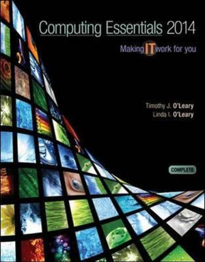 Cover of Computing Essentials 2014 Complete Edition