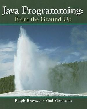 Cover of Java Programming: From The Ground Up