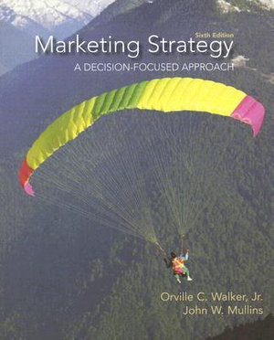 Cover of Marketing Strategy: A Decision Focused Approach