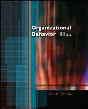 Cover of Organizational Behavior: Core Concepts