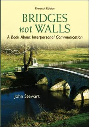 Cover of Bridges Not Walls: A Book About Interpersonal Communication