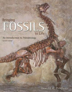 Cover of Bringing Fossils To Life: An Introduction To Paleobiology
