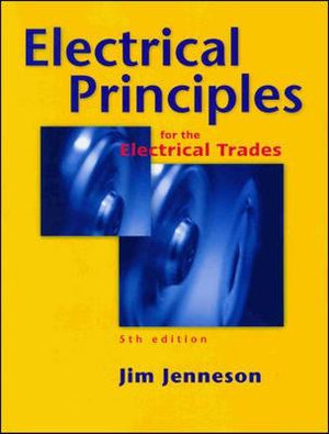Cover of Electrical Principles for the Electrical Trades