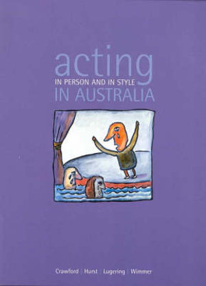 Cover of Acting in Person and in Style in Australia