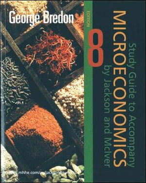 Cover of Study Guide to Accompany Microeconomics Edition 8, by Jackson and McIver