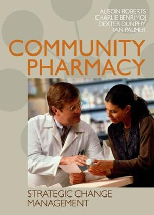 Cover of Community Pharmacy: Strategic Change Management