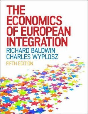 Cover of The Economics of European Integration
