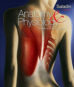 Cover of Anatomy & Physiology: A Unity of Form and Function