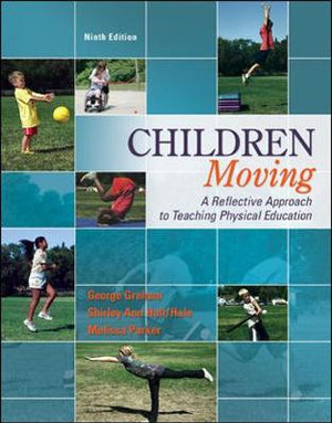 Cover of Children Moving:A Reflective Approach to Teaching Physical Education with Movement Analysis Wheel