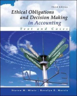Cover of Ethical Obligations and Decision-Making in Accounting: Text and Cases