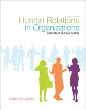 Cover of Human Relations in Organizations: Applications and Skill Building