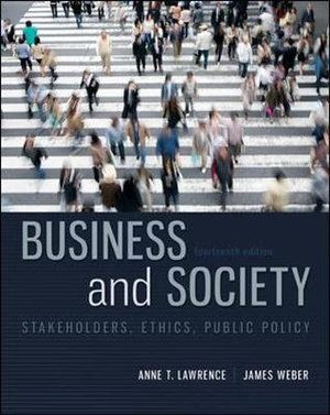 Cover of Business and Society: Stakeholders, Ethics, Public Policy