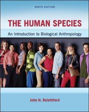 Cover of The Human Species: An Introduction to Biological Anthropology