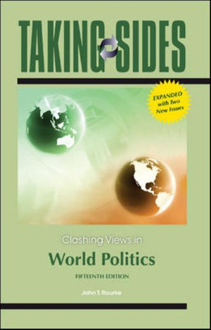 Cover of Taking Sides: Clashing Views in World Politics, Expanded