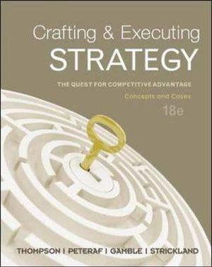 Cover of Crafting and Executing Strategy: The Quest for Competitive Advantage:  Concepts and Cases