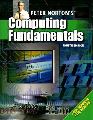 Cover of Peter Norton's Computing Fundamentals
